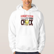 Brain Tumor Messed With The Wrong Chick Hoodie