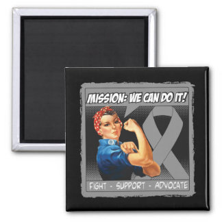 Brain Tumor Mission We Can Do It 2 Inch Square Magnet