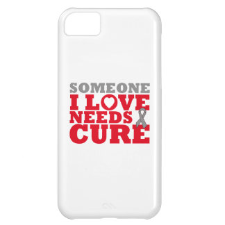 Brain Tumor Someone I Love Needs A Cure iPhone 5C Covers