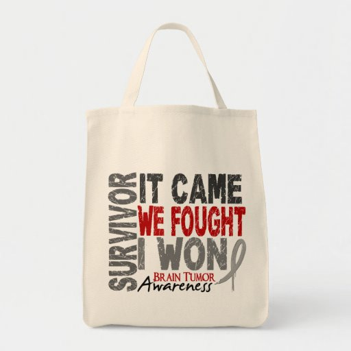 Brain Tumor Survivor It Came We Fought I Won Canvas Bags