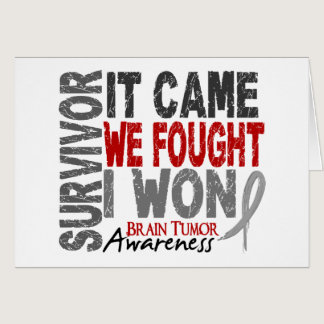 Brain Tumor Survivor It Came We Fought I Won Card