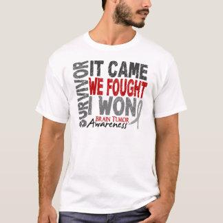 Brain Tumor Survivor It Came We Fought I Won T-Shirt