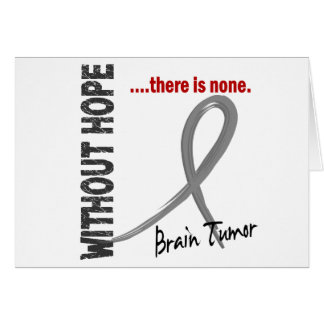 Brain Tumor Without Hope 1 Card