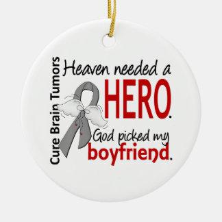 Brain Tumors Heaven Needed a Hero Boyfriend Ceramic Ornament