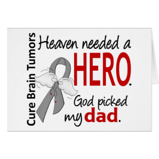Brain Tumors Heaven Needed a Hero Dad Card