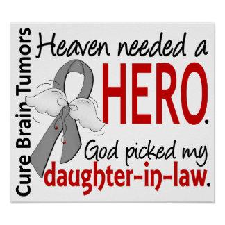 Brain Tumors Heaven Needed a Hero Daughter-In-Law Poster