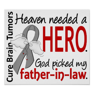 Brain Tumors Heaven Needed a Hero Father-In-Law Poster