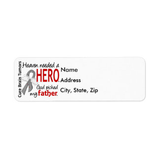 Brain Tumors Heaven Needed a Hero Father Return Address Label