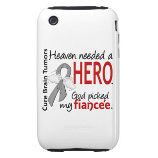 Brain Tumors Heaven Needed a Hero Fiancee Tough iPhone 3 Case