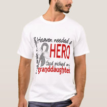 Brain Tumors Heaven Needed a Hero Granddaughter T-Shirt