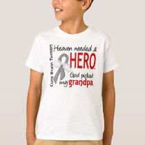 Brain Tumors Heaven Needed a Hero Grandpa T-Shirt