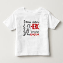 Brain Tumors Heaven Needed a Hero Grandpa Toddler T-shirt
