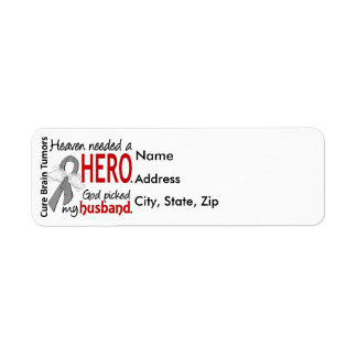 Brain Tumors Heaven Needed a Hero Husband Label