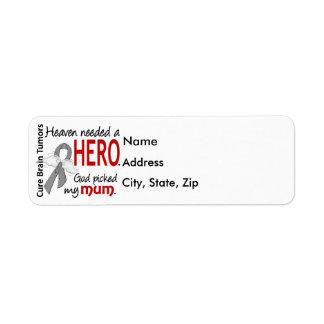 Brain Tumors Heaven Needed a Hero Mum Label