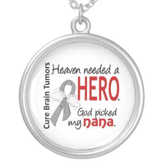 Brain Tumors Heaven Needed a Hero Nana Round Pendant Necklace