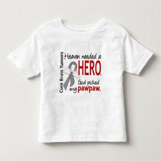 Brain Tumors Heaven Needed a Hero Pawpaw Toddler T-shirt
