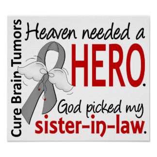 Brain Tumors Heaven Needed a Hero Sister-In-Law Poster