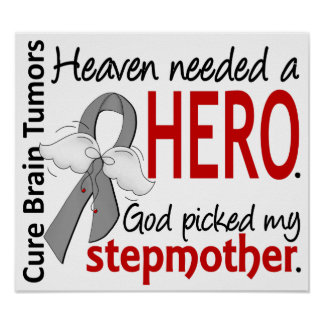 Brain Tumors Heaven Needed a Hero Stepmother Poster