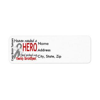 Brain Tumors Heaven Needed a Hero Twin Brother Label