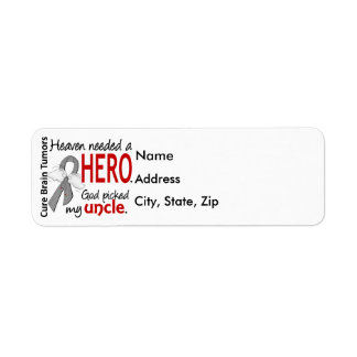 Brain Tumors Heaven Needed a Hero Uncle Return Address Label