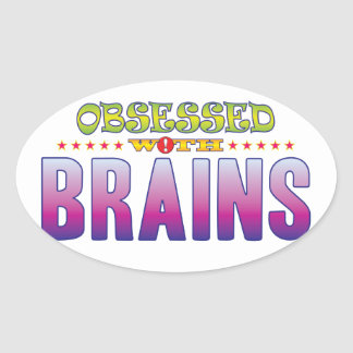 Brains 2 Obsessed Oval Sticker