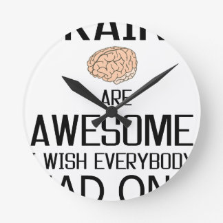 Brains Are Awesome Round Clock