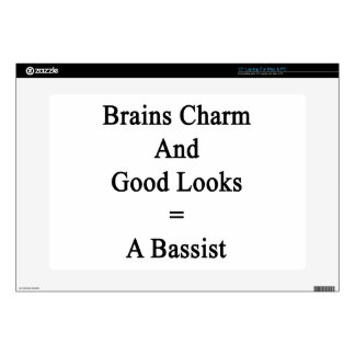"""Brains Charm And Good Looks Equals A Bassist 15"""" Laptop Skins"""