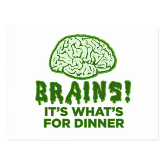 Brains It s What s For Dinner Postcards