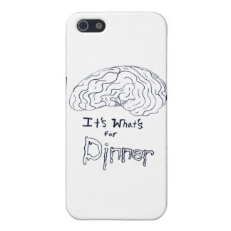 Brains....its what's for dinner cover for iPhone SE/5/5s