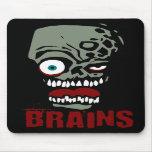 Brains zombie mousepads