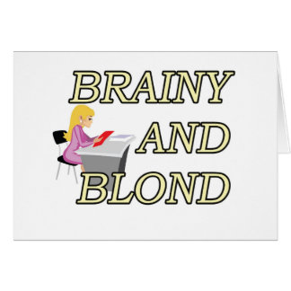 BRAINY AND BLOND SECRETARY GREETING CARD
