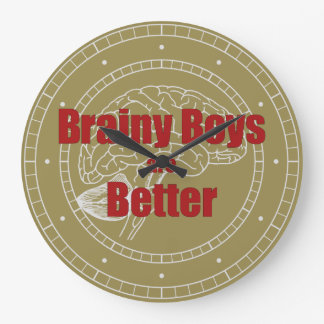 Brainy Boys Are Better Large Clock