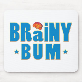 Brainy Bum Mouse Pad