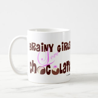 Brainy girls love chocolate coffee mug