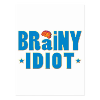 Brainy Idiot Postcard