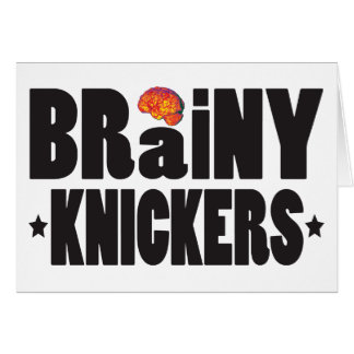 Brainy Knickers K Greeting Cards