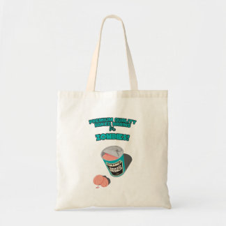 Brainz - Baked Beings Brains for Zombies Tote Bag