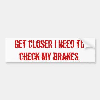 brake check bumper sticker
