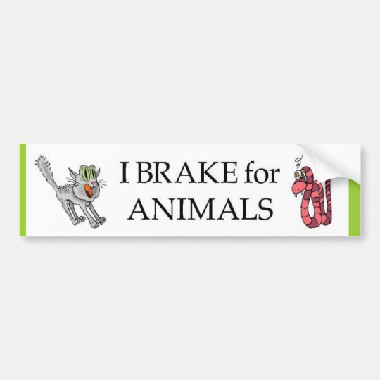 brake for animals bumper sticker