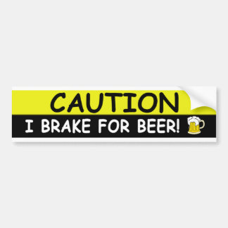 Brake For BEER Bumper Sticker