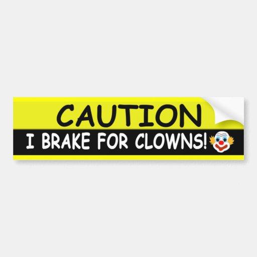 Brake For CLOWNS Car Bumper Sticker