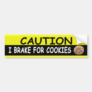 Brake For COOKIES Bumper Stickers