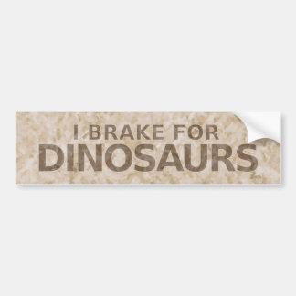 Brake For Dinosaurs Bumper Sticker