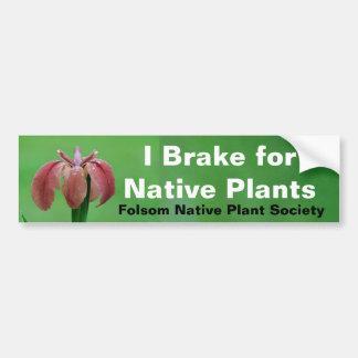 Brake for Native Plants Bumper Sticker Car Bumper Sticker