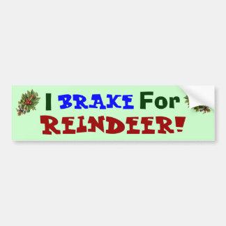 Brake for Reindeer! Car Bumper Sticker