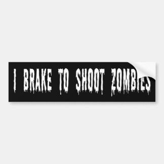 """Brake To Shoot Zombies"" Bumper Sticker"