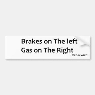 brakes, STEENK WEED Bumper Sticker