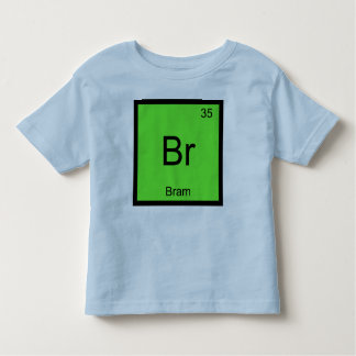 Bram Name Chemistry Element Periodic Table Toddler T-shirt