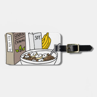 Bran cereal with bananas and soy milk luggage tag