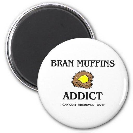 Bran Muffins Addict Fridge Magnets